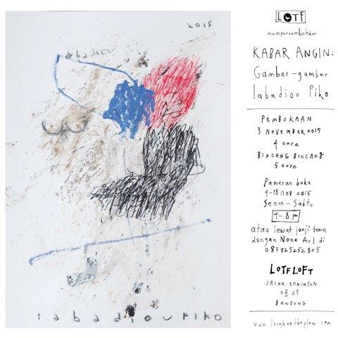 Poster Pameran Kabar Angin Gambar-gambar Iabadiou Piko di LOTF LOFT - IG 1