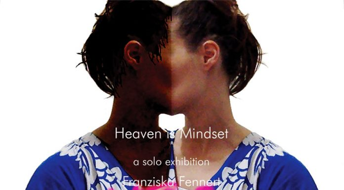 Franziska Fennert Heaven is Mindset