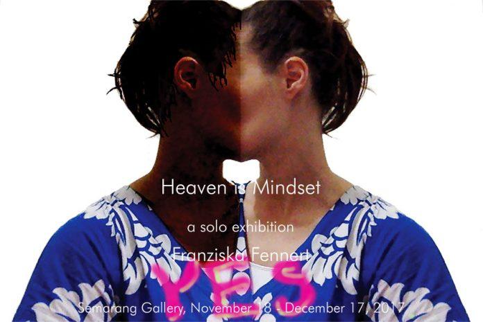 Franziska Fennert Heaven is Mindset