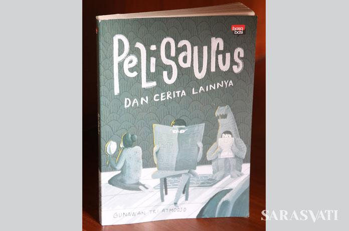 Bisa dipastikan Pelisaurus punya muatan lebih intelek ketimbang sekadar ha-ha-hi-hi cerita personal penulis dan kumpulannya