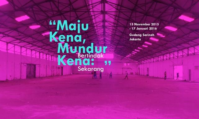 tema Jakarta Biennale 2015 (sumber: jakartabiennale.net)