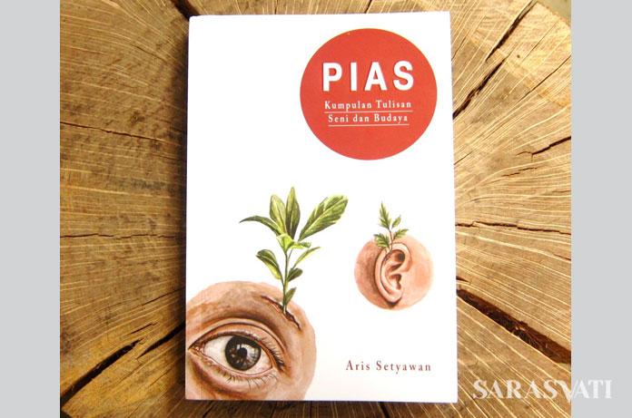 Pias karya Aris Setyawan